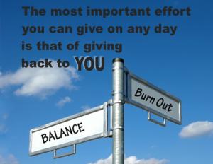 Balance Verses Burnout
